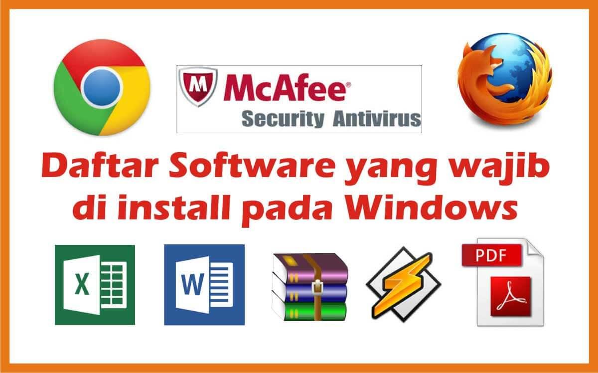 Daftar Software Wajib Install di Windows Definisi, Jenis dan Contoh