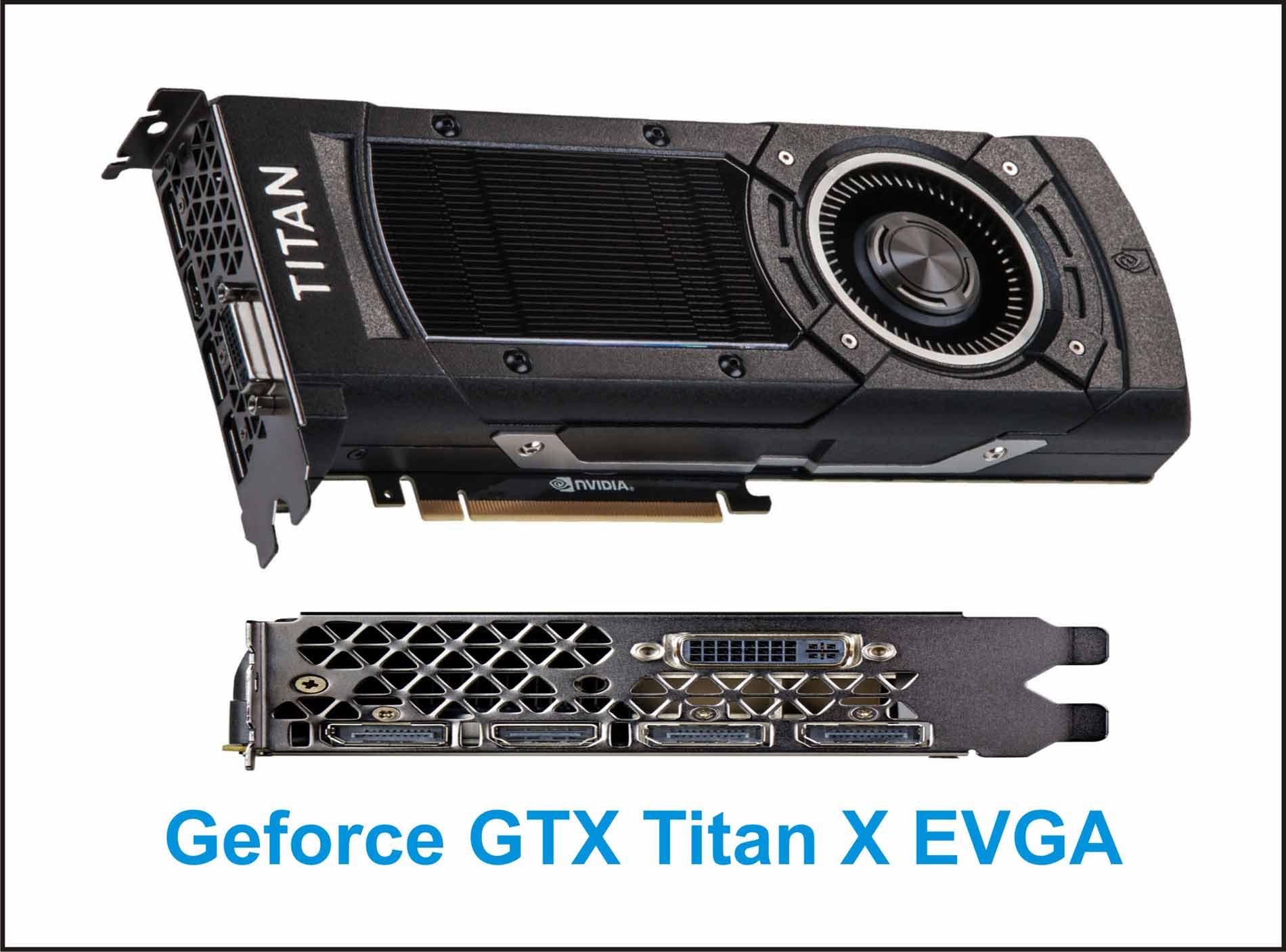 VGA Gaming Terbaik Untuk PC Geforce GTX Titan X EVGA