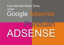 cara-memilih-niche-tema-untuk-google-adsense
