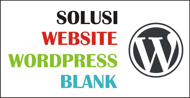 Solusi Website WordPress Blank