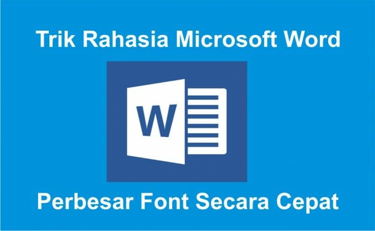 Perbesar Font Secara Cepat Tips dan Trik Ms. Word 2007